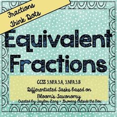 Equivalent Fractions - Think Dots - Differentiated Critica 3rd Grade Math, Third Grade, Critical Thinking Activities, Equivalent Fractions, Differentiation, Encouragement, Knowledge, Dots, Classroom