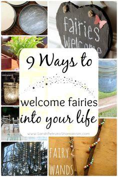 9 ways to invite fairies into your life at www.sarahpetrunoshamanism.com