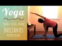Yoga para Iniciantes   Quadris e costas - Pri Leite - YouTube