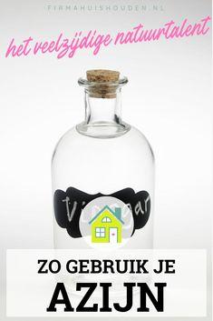 Fles met stop en gevuld met azijn - afbeelding met tekst voor Pinterest - Titel: Azijn, het veelzijdige natuurtalent Vodka Bottle, Printables, Hacks, Healthy, Print Templates, Glitch, Tips