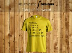 God said, let there be Maxwell's Equations | T-shirt of the Week