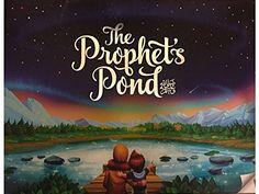 The Prophet's Pond by Zaheer Khatri…