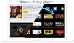 Bluestacks – A Android apps player for windows 10/7/8