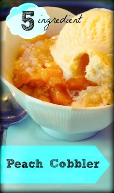 5 Ingredient Peach Cobbler