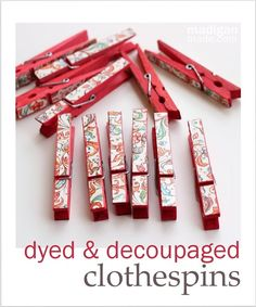 Dyed Decoupaged Clothes peg Tutorial
