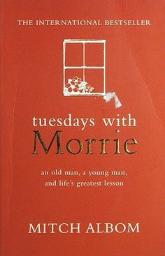 Tuesdays with Morrie: Mitch Albom