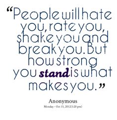 Hate Quotes | Quotes from Anna Barseghyan: People will hate you, rate you, shake you ...