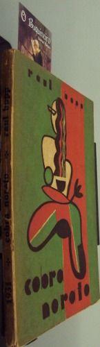 Cobra Norato - 1ª Edição - R$3.500 - Editora: Irmãos Ferraz Ano: 1931  1ª edição. Belíssima capa de Flavio de Carvalho. Brochura.  75 pp.