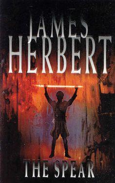 The Spear 4 by James Herbert Horror Books, Sci Fi Books, Audio Books, English Horror, James Herbert, Books To Read, My Books, Beloved Book, English Book