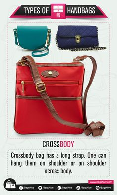 Types of Handbags | Crossbody | 9  Crossbody bag has a long strap. One can hang them on shoulder or on shoulder across body.   #BagsHive #Crossbody