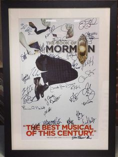 Custom framed Book of Mormon musical poster signed by the cast and crew! <=== YOU DO NOT UNDERSTAND HOW JEALOUS I AM RIGHT NOW!!!