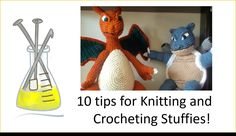 10 Tips for Knitting and Crocheting stuffies