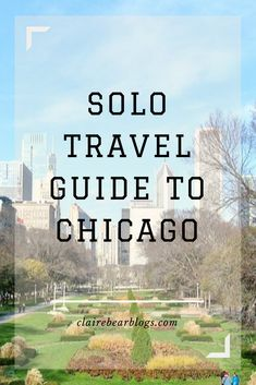 Traveling solo is a one-special-unique-experience. Don't be scared. Traveling alone can be fun, unexpected and liberating. Chicago was my first solo trip and it is the best way to see the world. Read along and enjoy the photos and tips for traveling alone! Chicago Travel Guide: Traveling solo | What To Do in Chicago | solo traveler | travel blogger | Clairebearblogs