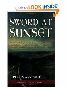 Sword at Sunset: Amazon.co.uk: Rosemary Sutcliff: Books