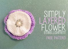 Simply Layered Flower Embellishment ~ Rebecca Langford