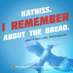 """""""The bread. Our one moment of real connection before the Hunger Games."""" #HungerGames #TheHungerGames #Katniss #KatnissEverdeen #book #books #series #trilogy #quote #quotes #readcatchingfire #repin #THG #girlonfire #catchfire #CatchingFire #read #reading #quotation #character #characters #victors #tributes #tribute #victor #districts #panem #Mockingjay #District12 #thearena #TheCapitol #Peeta #PeetaMellark #TeamPeeta #TeamKatniss"""
