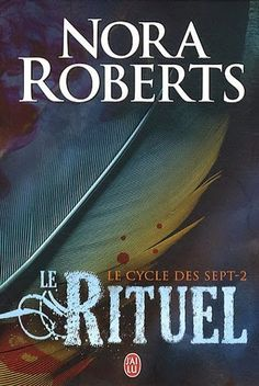 La Chronique des Passions: Le cycle des sept tome 2 : Le rituel - Nora Robert... Nora Roberts, Pdf Book, La Compassion, Lus, Working With Children, Reading, Teaching Kids, No Response, Books To Read