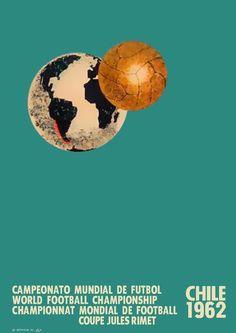 Cartel oficial del campeonato mundial de futbol de Chile 1962 - Official poster of the football World Championship Chile 1962 Soccer Art, Soccer Poster, World Football, Soccer World, World Cup 2014, Fifa World Cup, World Cup Logo, Football Design, National Football Teams