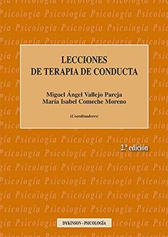 LECCIONES DE TERAPIA DE CONDUCTA by MIGUEL ÁNGEL VALLEJO ... https://www.amazon.co.uk/dp/8490857598/ref=cm_sw_r_pi_dp_x_eF8iybE5A99RR