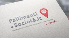FALLIMENTI E SOCIETA' Development of the corporate image for the new portal of the observatory of corporate and bankruptcy law in order to express both brand awareness and corporate integrity.