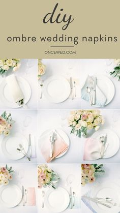 Want to DIY your wedding reception to stay within your wedding budget? This DIY ombre wedding napkins tutorial will have you making your very own chic wedding reception napkins in no time! #diyweddingtutorial #diyweddingreception #weddingdiy #budgetweddingideas