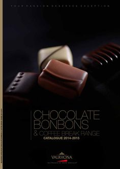 Valrhona Chocolate Bonbons Catalogue 2014/15