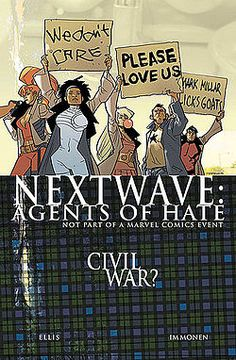 A comedy book by Marvel.  The agents of H.A.T.E. are brought together by Dirk Anger to fight terrorism until they find out that the organization known as H.A.T.E. actually ARE the terrorists!!!  dun Dun DUUUUNN!!!  Seriously funny though.