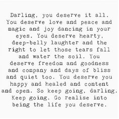 I've found my way back to me. I lost myself for so long because of you, I'd truly appreciate if you'd stop popping your head into my life because it takes me back to that lonely miserable girl and I'm way more than that now. I deserve the peace that is not having you in my life ever again.