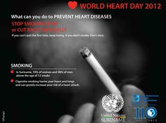 Are you looking for a reason to quit smoking? Cigarette smoking harms your heart and lungs and greatly increases your risk of a heart attack.   On World Heart Day, quit smoking!  http://sr.one.un.org/health/