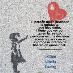 El perdón es un proceso interno de liberación emocional !  #Coaching #DesarrolloHumuano #InteligenciaEmocional #Bienestar