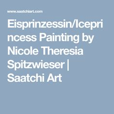 Eisprinzessin/Iceprincess Painting by Nicole Theresia Spitzwieser Silverpoint, Oil Painting On Canvas, Saatchi Art, Original Paintings, Ice Princess