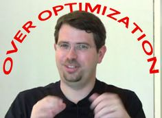 """Matt Cutts of Google says they are working on a penalty for sites that have """"over optimized"""" for SEO.    Wow. You did too good of a job. So in this new-found land of mediocrity, HAHA, you lose!!!"""