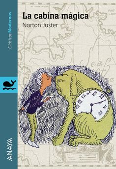 """""""La cabina mágica"""", de Norton Juster y Jules Feiffer, un clásico imprescindible de la LIJ"""