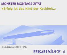 """""""Erfolg ist das Kind der Keckheit."""" Erich Kästner #zitat #quote"""