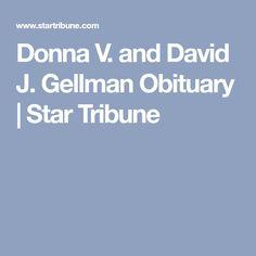 Donna V. and David J. Gellman Obituary | Star Tribune
