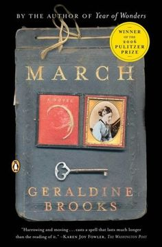 March this is a great book. The father of the Little Women and what happened to him during the Civil War.