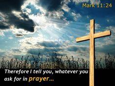 0514 mark 1124 whatever you ask for in prayer powerpoint church sermon Slide01 http://www.slideteam.net/