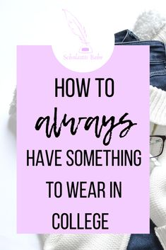 Build your college capsule wardrobe and never run out of things to wear for every occasion. How to find and build a basic wardrobe so you always have outfits to wear. Includes saving options to find the best clothes options for you.
