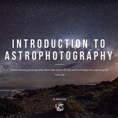 I share a few tips on capturing the night sky on @adventurecom with a introduction to #astrophotography - check it all out here: adventure.com/epics/introduction-to-astrophotography/