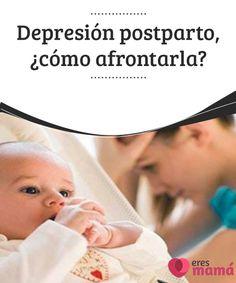 """Depresión #postparto, ¿cómo afrontarla?   Cuando estamos en la dulce #espera nos sentimos tan #emocionadas, pero si cuando nace el bebé nos sentimos tristes, entonces tenemos una #depresión postparto."""""""""""""""