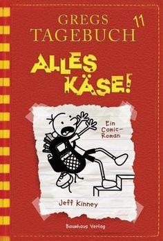 Jeff Kinney - Alles Käse! - Gregs Tagebuch Bd. 11
