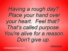 Handpicked by the Lord don't question your purpose life is precious never give up :-)