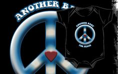 Another Baby for Peace by Samuel Sheats on Redbubble. #peace #baby #babyonesie