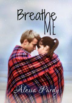 Breathe Me  http://www.amazon.com/Breathe-Me-ebook/dp/B00D1ECMDA/ref=la_B005DP5796_1_3_title_1_kin?s=books=UTF8=1374021724=1-3