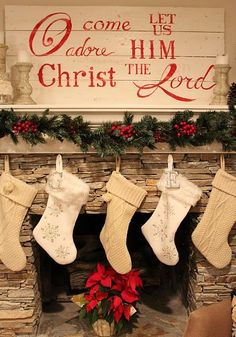 Simple Beautiful Christmas decorations... LOVE THIS!!! O Come let us Adore Him..I love this sign