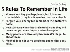 Simple rules of life…