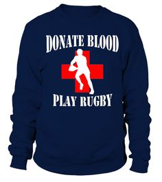 #  Rugby love ruck rugby rugbyman scrum sport tshirt .  donate blood play rugby t-shirt