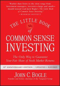 The Little Book of Common Sense Investing by John C. Bogle Little Books, Good Books, Books To Read, Date, Stock Market Index, Books For Self Improvement, Finance Books, Business Money, Book Summaries
