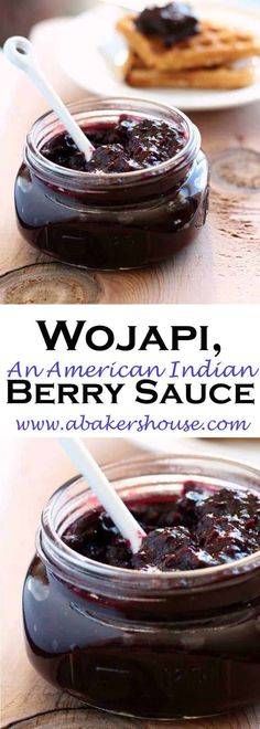 """Wojapi is an American Indian berry sauce. You might think """"jam"""" just to get you … Sponsored Sponsored Wojapi is an American Indian berry sauce. You might think """"jam"""" just to get you in the frame of mind but this… Continue Reading → Jam Recipes, Sweet Recipes, Fruit Recipes, Recipies, Healthy Recipes, Native Foods, Berry Sauce, Food Wallpaper, Jam And Jelly"""