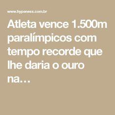Atleta vence 1.500m paralímpicos com tempo recorde que lhe daria o ouro na…